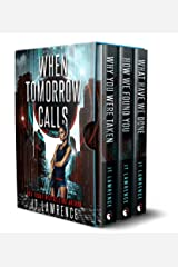 When Tomorrow Calls: A Futuristic Conspiracy Thriller Series: Complete Boxed Set Kindle Edition