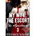 My Wife, The Escort - The Apartment 3 (My Wife, The Escort Season 2)