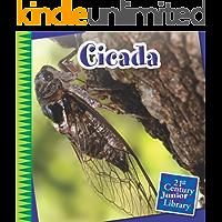 Cicada (21st Century Junior Library: Creepy Crawly Critters)