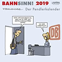 Bahnsinn! Der Pendlerkalender 2019: Postkartenkalender