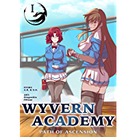 Wyvern Academy: Path of Ascension I (English Edition)