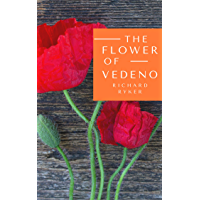 The Flower of Vedeno: A Short Story