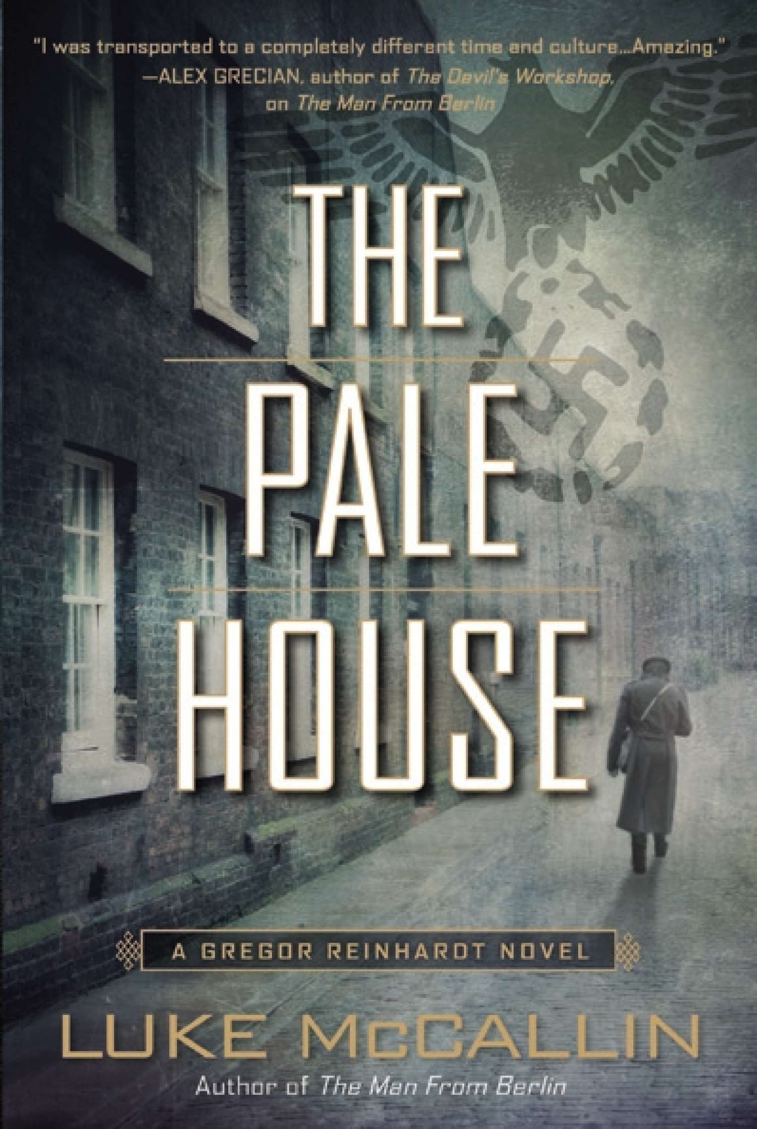 The Pale House (A Gregor Reinhardt Novel)