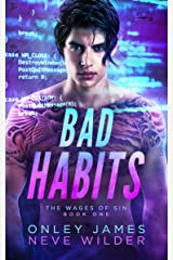 Bad Habits (Wages of Sin Book 1) Kindle Edition