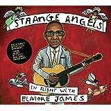 Strange Angels: In Flight With Elmore James / Var