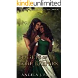 Secrets of the Lore Keepers: A Fairy Tale Romance (Tales of the Enchanted Wildwood Book 5)