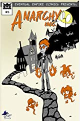Anarchy Inc. #5 Kindle Edition