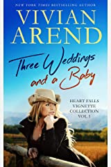 Three Weddings And A Baby: Heart Falls Vignette Collection 1 Kindle Edition