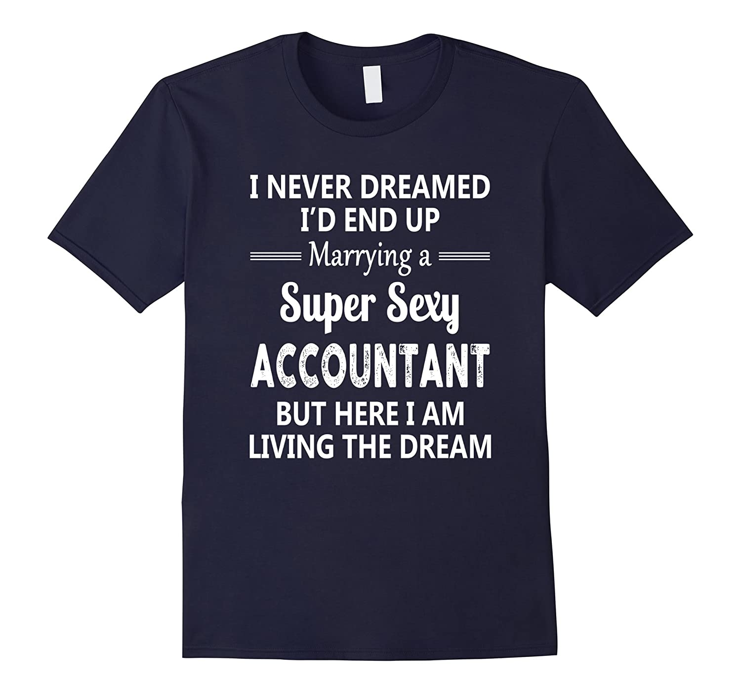 I Never Dreamed Id End Up Marrying A Super Sexy Accountant-TD