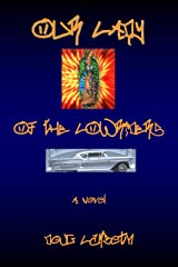Our Lady of the Lowriders Kindle Edition