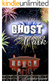 Ghost Walk: A Paranormal Ghost Romance