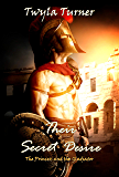 Their Secret Desire: The Princess and the Gladiator Novella