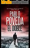 El Doble: Una aventura de intriga y suspense de Gabriel Caballero (Series detective privado crimen y misterio nº 6)