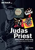 Judas Priest: Every album, every song - from RockaRolla to Painkiller (On Track)