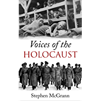 Voices of the Holocaust: Survivors of the Holocaust Share Their Stories (English Edition)