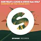 Summer On You (Club Mix) [feat. Wulf]