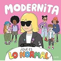 Modernita se pregunta: ¿Qué es lo normal?