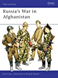 Russia's War in Afghanistan (Men-at-Arms, Band 178)