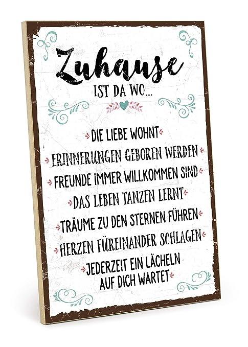 Typestoff Holzschild Mit Spruch Zuhause Schild Bild Im Vintage Look Mit Zitat Als Geschenk Und Dekoration Zum Thema Familie Liebe Und