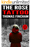 The Rose Tattoo (A Murder Mystery Series of Crime and Suspense, Echo Rose #2)