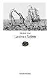 La stiva e l'abisso (Einaudi tascabili. Scrittori)