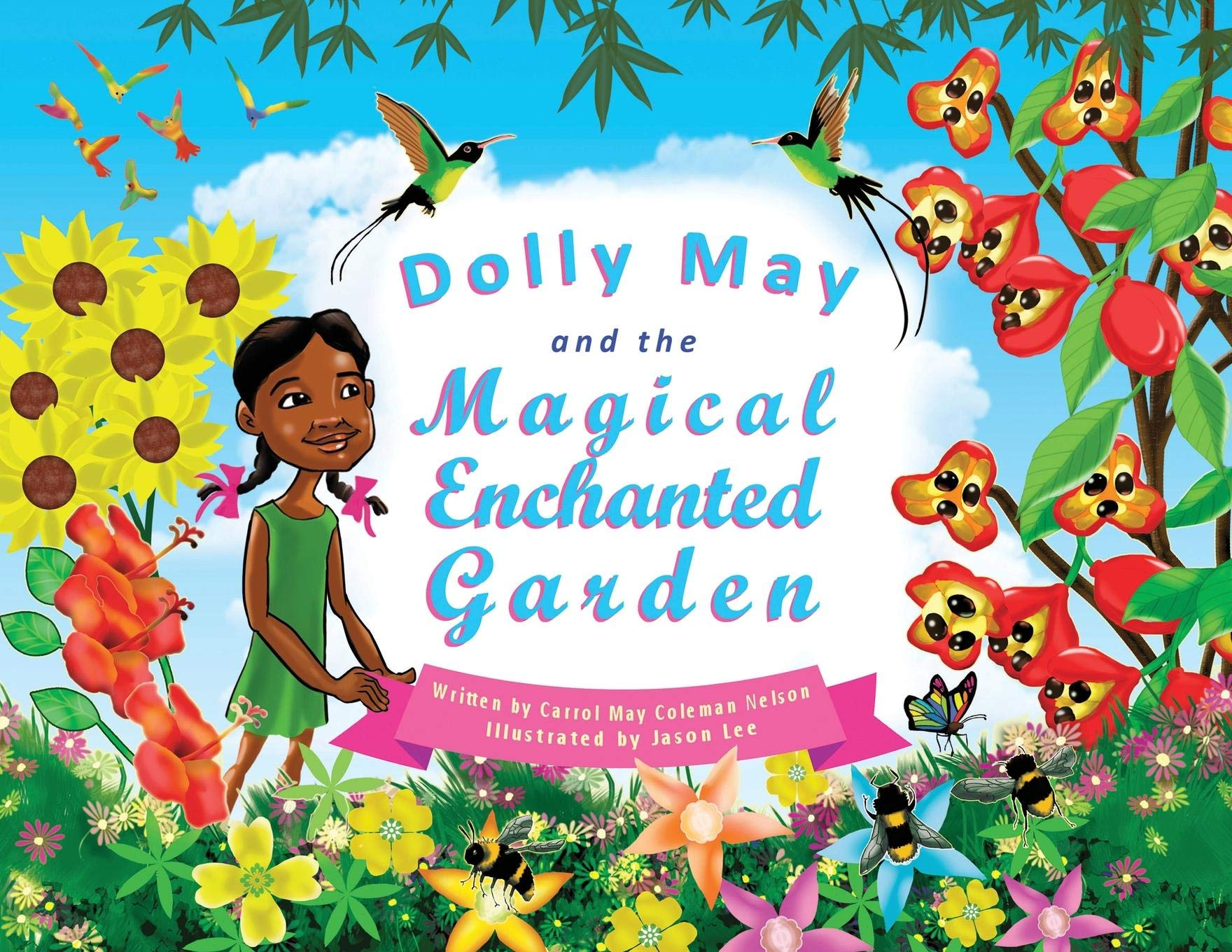 Dolly May and the Magical Enchanted Garden