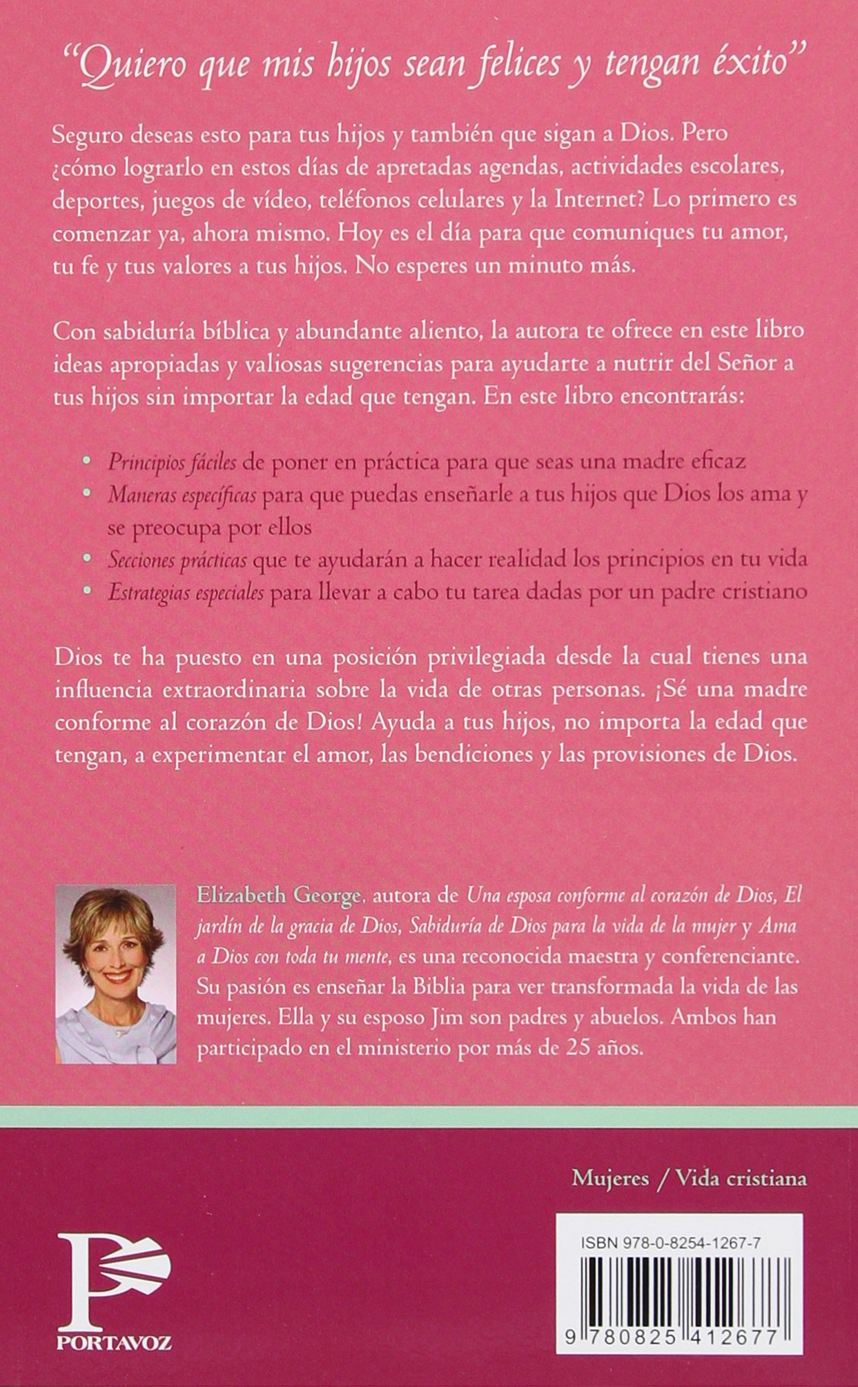 Una Madre conforme al corazón de Dios (Spanish Edition ...