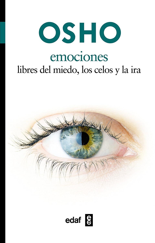 Emociones. Libres del miedo, los celos y la ira (Nueva Era) eBook ...