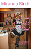From Master to Maid: The Housekeeper Takes Control