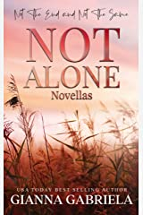 Not Alone Novellas: Not the End & Not the Same Kindle Edition