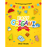EASY ORIGAMI FOR KIDS: Over 40 Simple Origami Projects (Learn Origami Book 1) (English Edition)