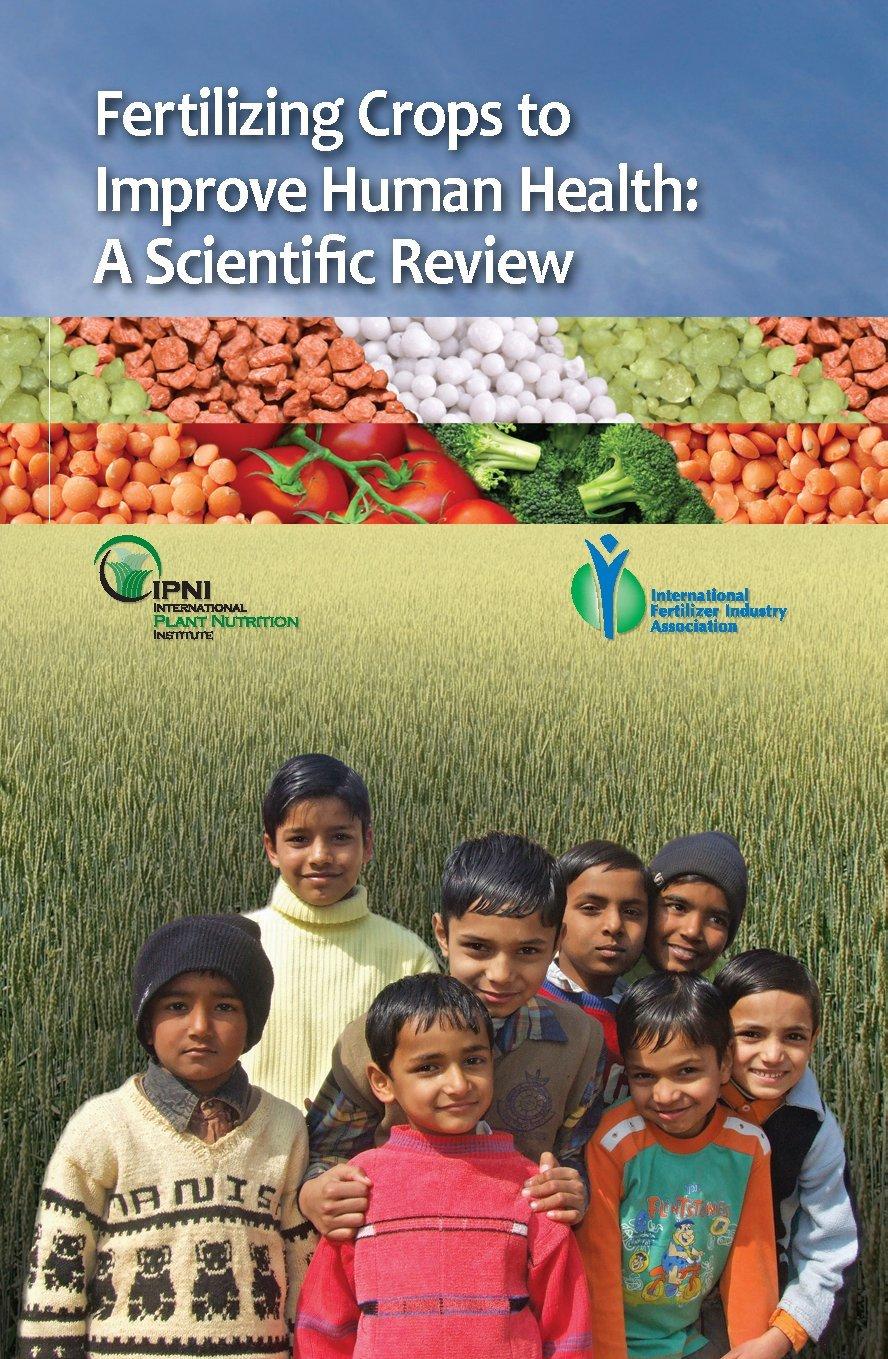 Fertilizing Crops to Improve Human Health: A Scientific Review PDF