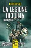 La legione occulta. La saga completa (eNewton Narrativa)