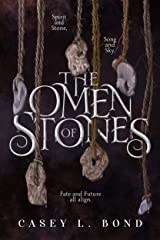 The Omen of Stones (When Wishes Bleed Book 2) Kindle Edition