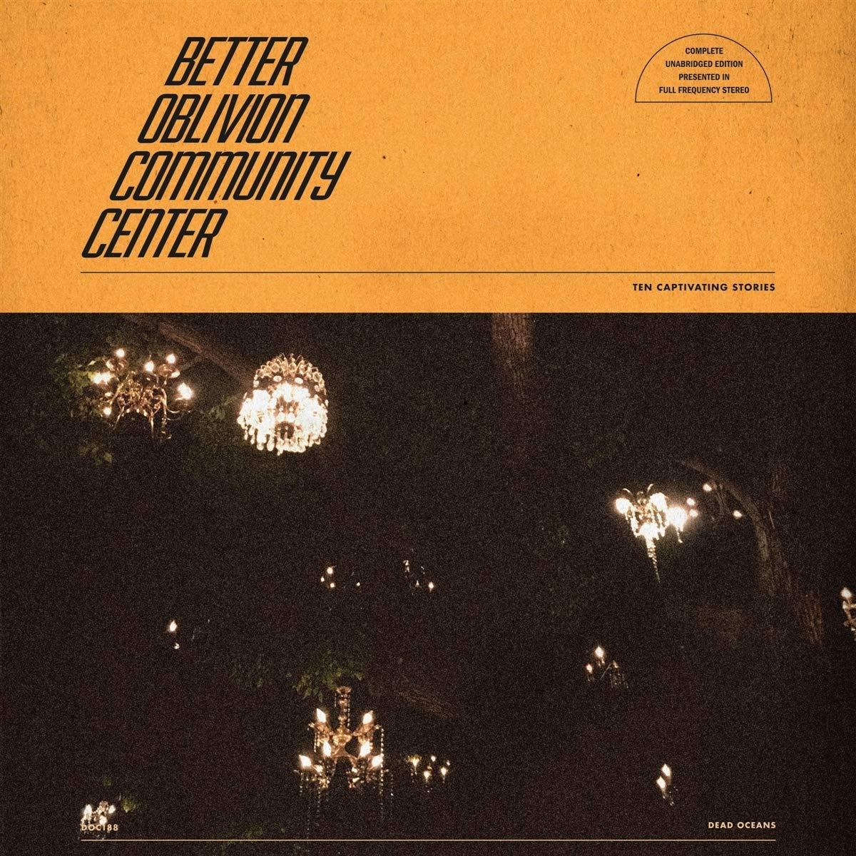 Book Cover: Better Oblivion Community Center