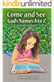 Come and See God's Names A to Z