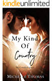 My Kind Of Country: The Complete Series