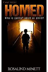Homed (Crime Shorts Book 2) Kindle Edition