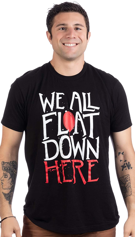 Black Scary Balloon 80s Horror Men Women Joke T-Shirt We All Float Down Here