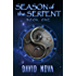 Season of the Serpent: Book One