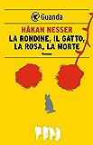La rondine, il gatto, la rosa, la morte: Un caso per il commissario Van Veeteren