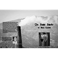 The Same Smoke: A Story of Love Over Hate (English Edition)