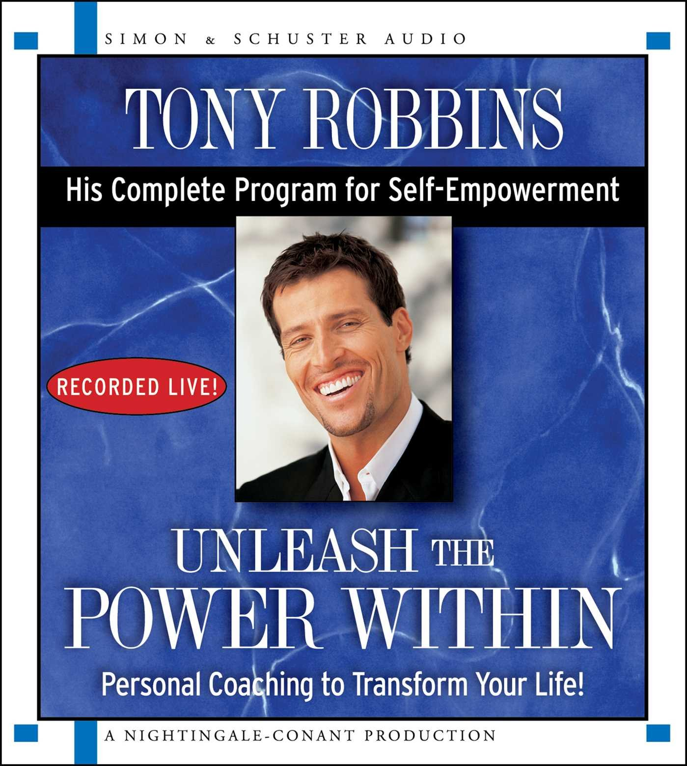 Unleash the Power Within: Personal Coaching from Anthony Robbins That Will Transform Your Life! pdf