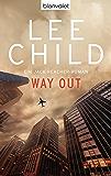 Way Out: Ein Jack-Reacher-Roman