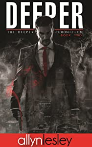 Deeper: The Deeper Chronicles Book 2