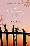 The Art of Hearing Heartbeats: the international bestselling phenomenon