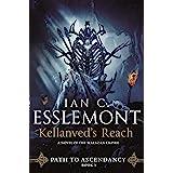 Kellanved's Reach: Path to Ascendancy, Book 3 (A Novel of the Malazan Empire) (Path to Ascendancy, 3)