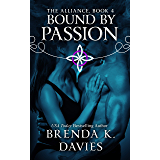 Bound by Passion (The Alliance Book 4) (English Edition)