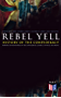 REBEL YELL: History of the Confederacy, Memoirs and Biographies of the Confederate Leaders & Official Documents: History of the Confederate States, The ... of the Confederate States and More