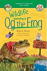 Wildlife According to Og the Frog Kindle Edition